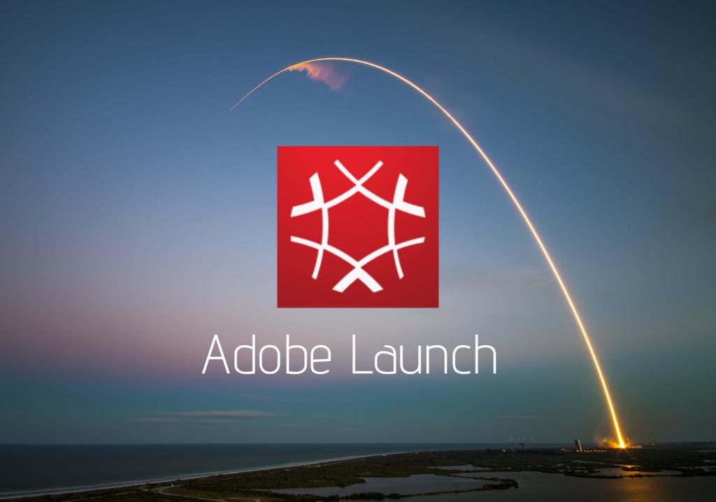 Adobe Launch