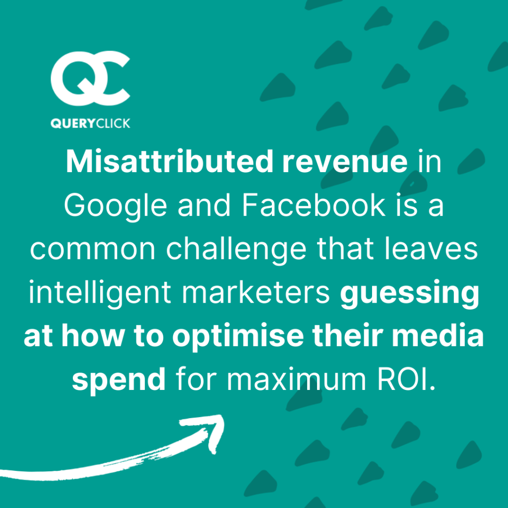 Misattributed revenue is a common challenge for marketers.
